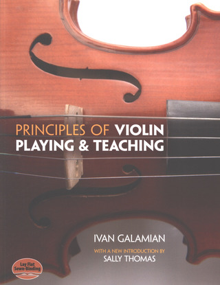 Ivan Galamian: Principles of Violin Playing and Teaching