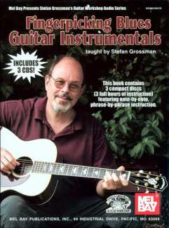 Stefan Grossman: Fingerpicking Blues Guitar Instrumentals