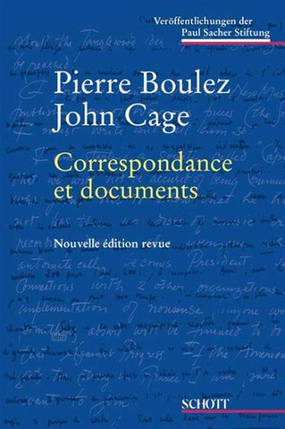 Pierre Boulez et al.: Correspondance et documents