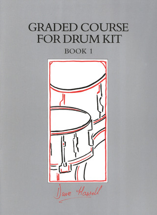 Dave Hassell: Graded Course for Drum Kit 1