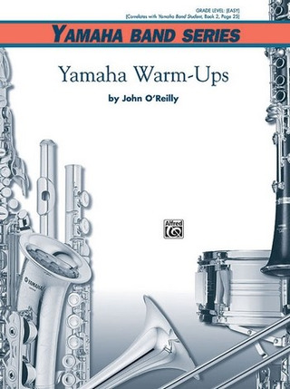 John O'Reilly: Yamaha Warm-Ups