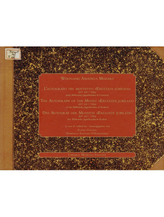 Wolfgang Amadeus Mozart: The Autograph of the Motet «Exultate, Jubilate»