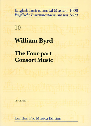 William Byrd: 4 Part Consort Music