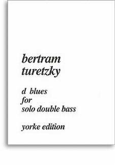 Turetzky Bertram: Blues For Solo Double Bass