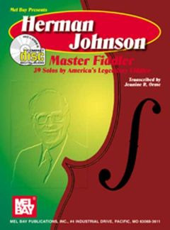 Johnson Herman: Master Fiddler - 39 Solos