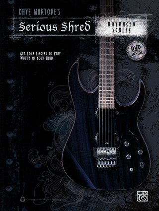 Dave Martone: Serious Shred – Advanced Scales