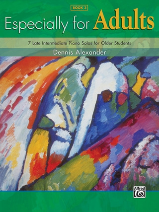 Dennis Alexander: Especially For Adults 3
