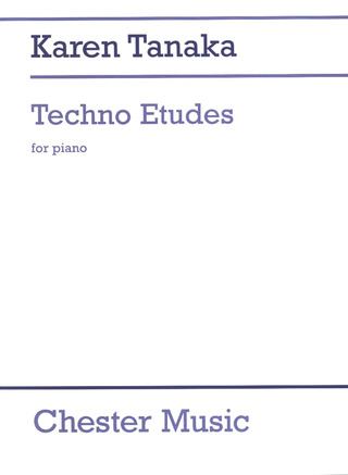 Karen Tanaka: Techno Etudes For Piano