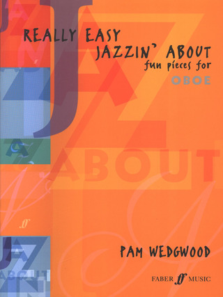Pamela Wedgwood: Really Easy Jazzin' About Fun Pieces