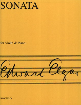 Edward Elgar: Elgar Sonata Violin And Piano (E Minor) op. 82