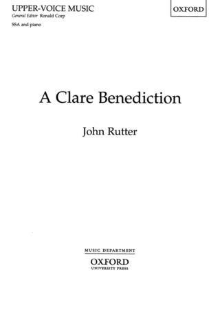 John Rutter: A Clare Benediction