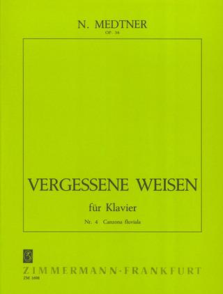 Vergessene Weisen Op.40 für Klavier Nr.1 Danza col canto Medtner