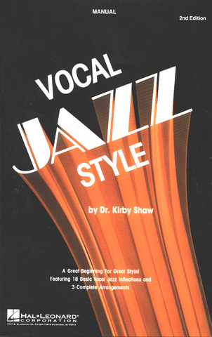 Kirby Shaw: Vocal Jazz Style (2nd Ed.) Manual