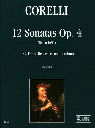 Arcangelo Corelli: 12 Sonatas Op. 4 for 2 Treble Recorders and Continuo