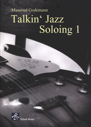Massoud Godemann: Talkin' Jazz – Soloing 1