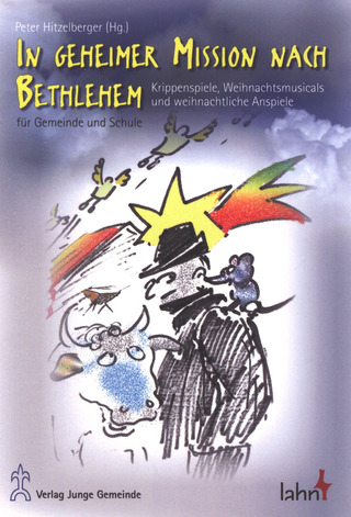 Peter Hitzelberger: In geheimer Mission nach Bethlehem