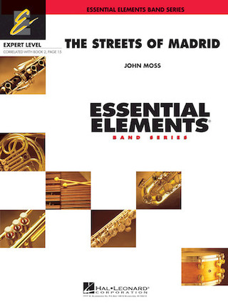 John Moss: The Streets of Madrid