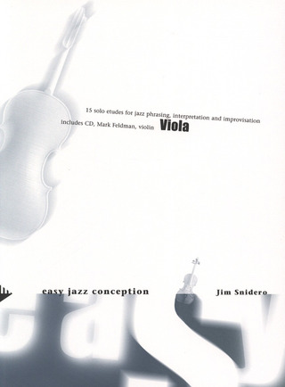 Jim Snidero: Easy Jazz Conception – Viola