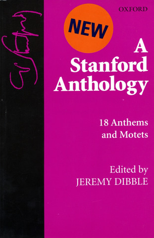 Charles Villiers Stanford: A Stanford Anthology