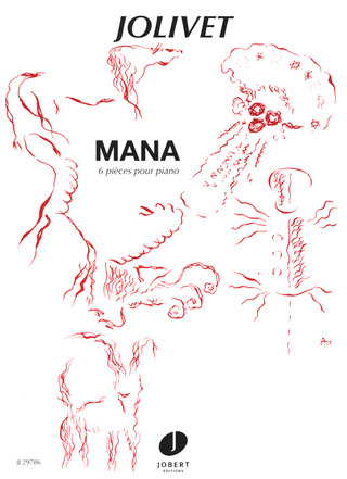 André Jolivet: Mana - 6 Pieces