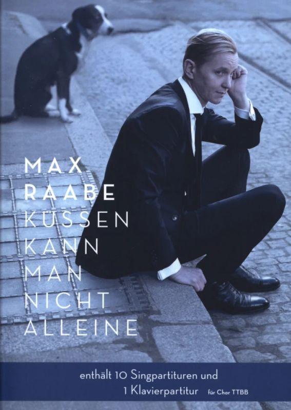 Küssen kann man nicht alleine von Max Raabe   im Stretta