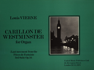 Louis Vierne: Carillon De Westminster (Aus Pieces De Fantaisie Op 54)