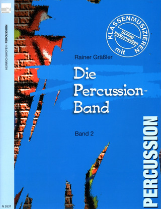 Gräßler, Rainer: Die Percussion-Band 2