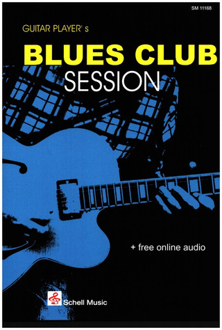 Felix Schell: Guitar Players Blues Club Session