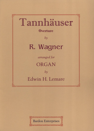 Richard Wagner: TANNHAEUSER - OUVERTUERE