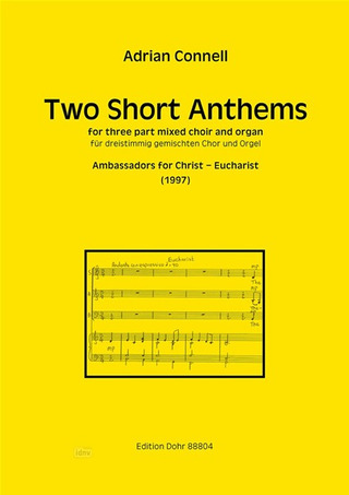 Adrian Connell: Two Short Anthems