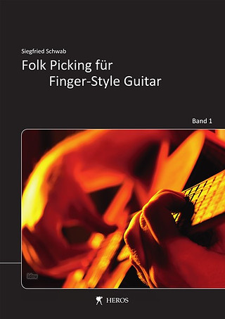 Schwab Sigi: Folk Picking für Finger-Style Guitar