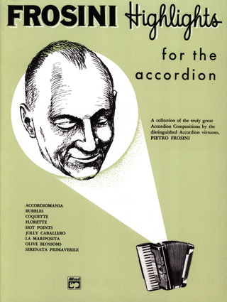 Frosini Pietro: Highlights For The Accordion