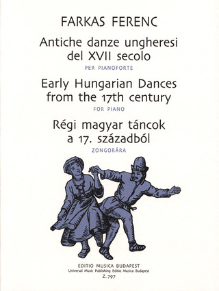 Ferenc Farkas: Early Hungarian Dances from the 17th Century