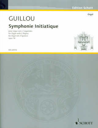 Jean Guillou: Symphonie Initiatique op. 18