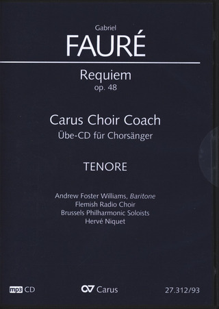 Gabriel Fauré: Requiem op. 48 – Carus Choir Coach