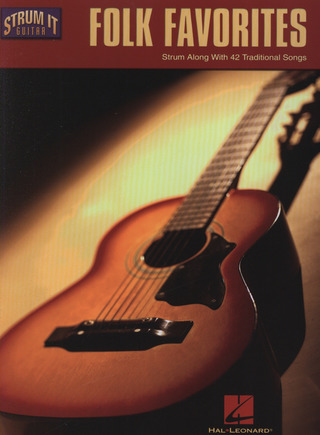Folk Favorites Strum Along With 42 Traditional Songs