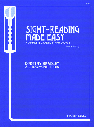 Dorothy Bradley y otros.: Sight-Reading made Easy 1
