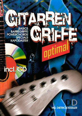 Dietrich Kessler: Gitarrengriffe optimal