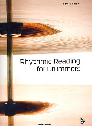 Conor Guilfoyle: Rhythmic Reading for Drummers