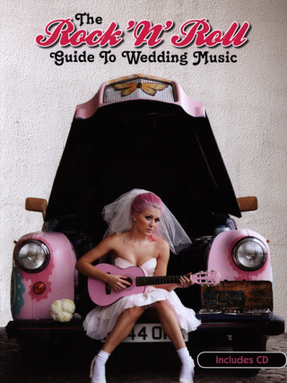 The Rock 'N' Roll Guide To Wedding Music