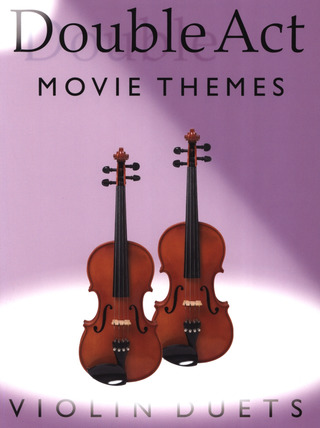 Monika Hildner: Double Act: Movie Themes - Violin Duets