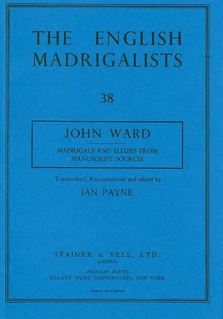 John Ward: Madrigals and Elegies from Manuscript Sources