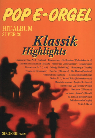 Pop E-Orgel Hit-Album Super 20: Klassik Highlights