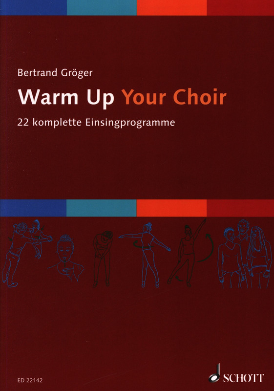 Bertrand Gröger: Warm Up Your Choir
