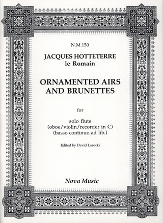 Jacques-Martin Hotteterre: Ornamented Airs and Brunettes