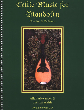 Alexander Allan + Walsh Jessica: Celtic Music For Mandolin Mand Book