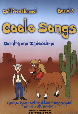 Gottfried Hummel: Coole Songs 3 - Country And Zydecotime