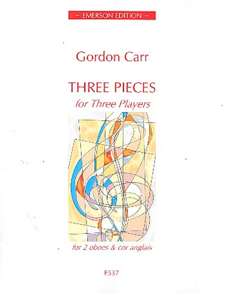 Gordon Carr: Three Pieces for Three Players