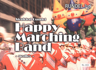 Rundel Siegfried: Happy Marching Band Medley
