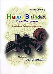 Csollany Andrea: Happy Birthday Dear Composer